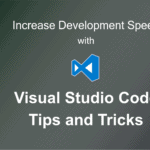Visual Studio Code Tips & Tricks