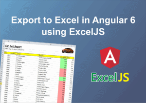 Export to Excel in Angular 6