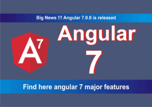 Read more about the article Angular 7 Features