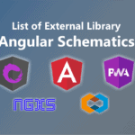 List of External Library Angular Schematics​