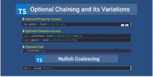 Optional Chaining and Nullish Coalescing