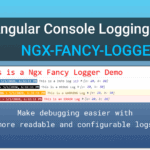 Angular Console Logging Utility: NGX-FANCY-LOGGER