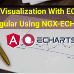 Data Visualization with ECharts in Angular using ngx-echarts