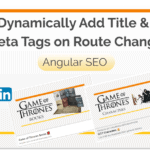 Dynamically Add Title and Meta Tags on Route Change in Angular